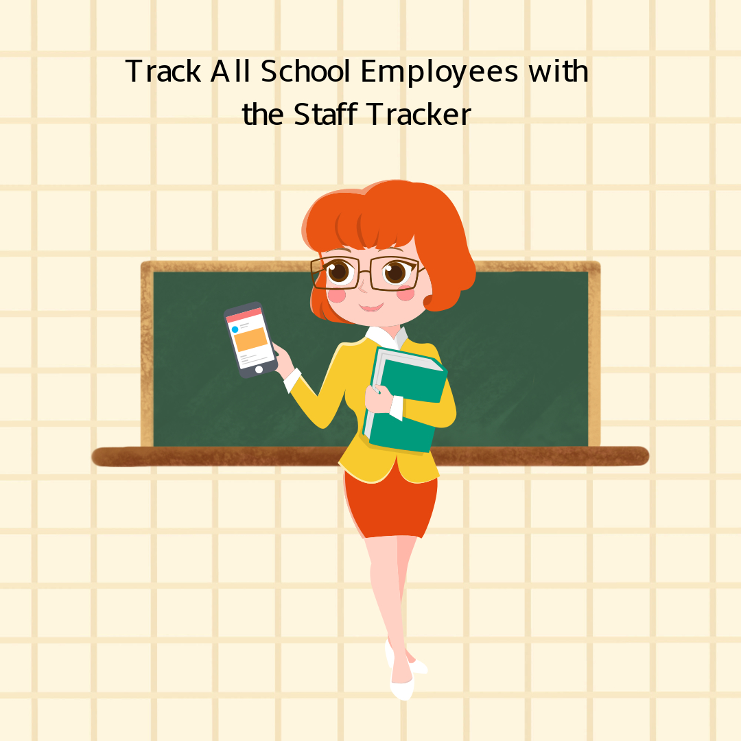Staff tracker for schools